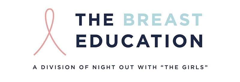 """The Breast Education: A Division of Night Out with """"The Girls"""""""